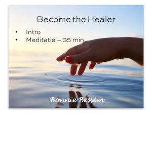 become the healer meditatie van het levenscollege